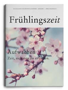 """Unsere Frühlingszeit 2013  – """"Das Magazin von Steffen & Partner"""""""